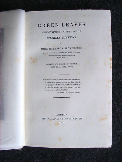 Image for Green Leaves : new chapters in the life of Charles Dickens. By J. H. Stonehouse. Revised & Enlarged Edition.